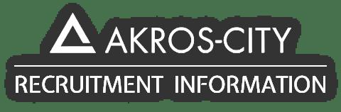 AKROS-CITY RECRUITMENT INFORMATION